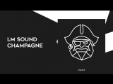 LM SOUND - Champagne (Original Mix) Piratrip