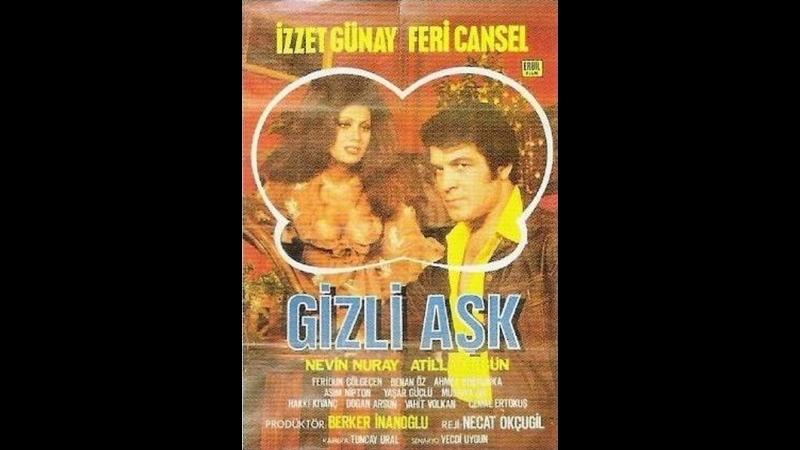 Gizli Aşk (1971) - Türk Filmi (İzzet Günay _ Feri Cansel)