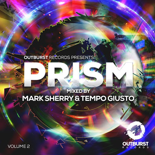 Mark Sherry альбом Outburst presents Prism Volume 2