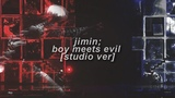 JIMIN Boy Meets Evil studio version