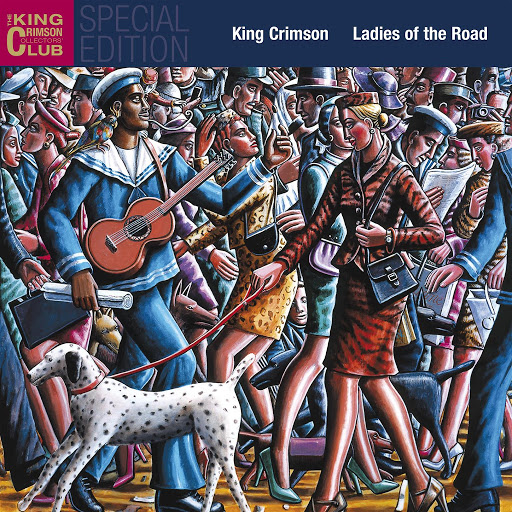 King Crimson альбом Ladies of the Road (Live 1971/72)