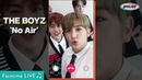 THE BOYZ (더보이즈) - 'No Air' @Sungduck Live | Facetime Live (Vertical Cam)