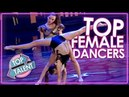 BEST FEMALE DANCERS EVER! Top Auditions From Americas Got Talent, Britains Got Talent More!