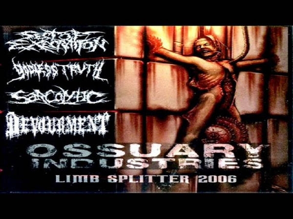 Sect of Execration ,Devourment , Godless Truth , Sarcolytic - Limb Splitter (Split)(2006) (FULL)