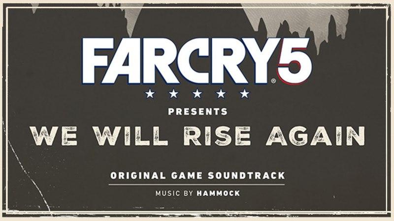 Hammock - Oh the Bliss (Reinterpretation) | Far Cry 5 We Will Rise Again