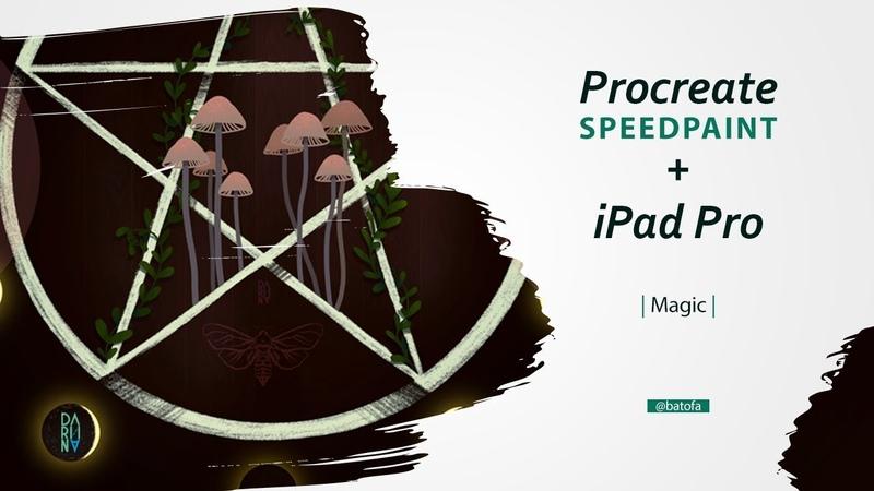 Procreate Speedpaint iPad Pro | Magic