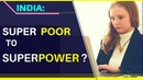 India is Reclaiming   Super Poor to Superpower   Karolina Goswami