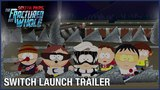 South Park The Fractured But Whole Switch Launch Trailer  Ubisoft NA