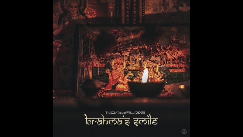 Normalize - Brahma's Smile - Official