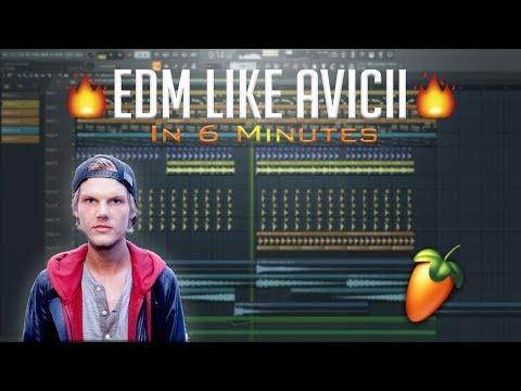 FL Studio EDM Like Avicii In 6 Minutes!! Free FLP Samples Presets