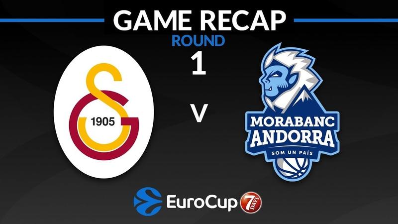 Highlights Galatasaray Istanbul - MoraBanc Andorra