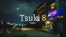 Tsuki8 - Kyoto