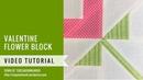 Valentine flower block Mysteries Down Under quilt video tutorial