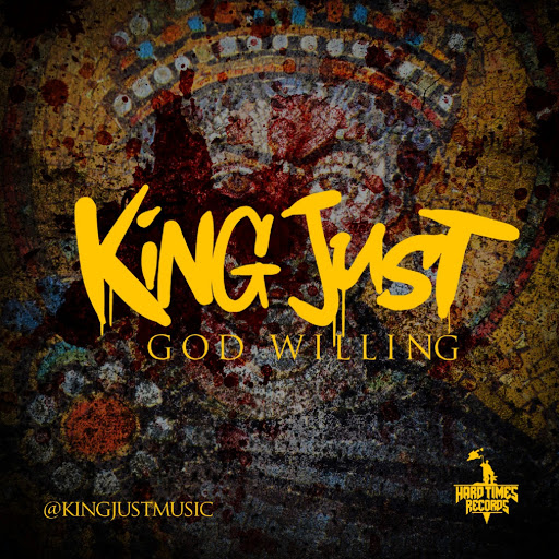 King Just альбом God Willing