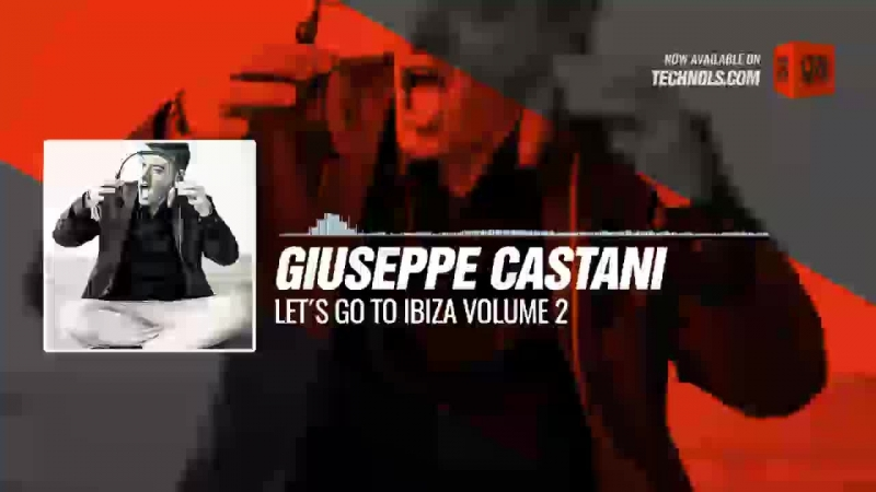 Techno music with Giuseppe Castani - Let´s go to Ibiza Volume 2 Periscope