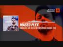 Maceo Plex DJMagHQ ADE 2018 Netherlands Mariel Ito Periscope Techno music