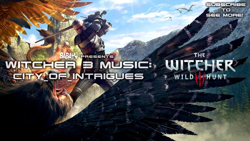 Witcher 3: Wild Hunt SOUNDTRACK - City of Intrigues