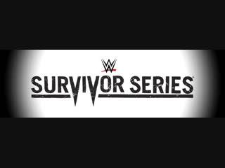 WWE Серия Выживаний 2018 Highlights HD