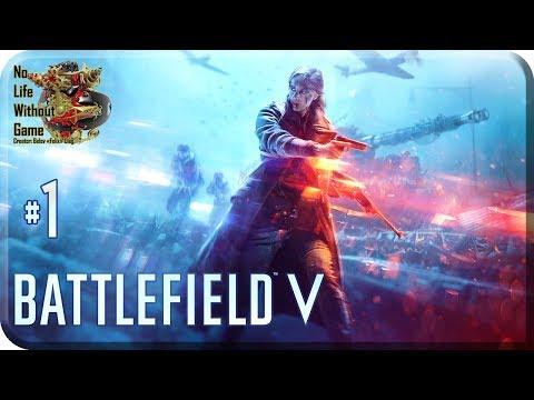 Battlefield V 1 Война Прохождение на русском Без комментариев