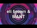 Eli Brown MANT Future