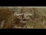 Ingrit Gjoni feat. Ada Luka &amp Foggy - Hasta La Vista (Audio Version 2018)