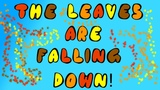 CHILDREN'S AUTUMN SONG LEAVES ARE FALLING DOWN SEASONS Dj Kids - The Leaves are Falling Down