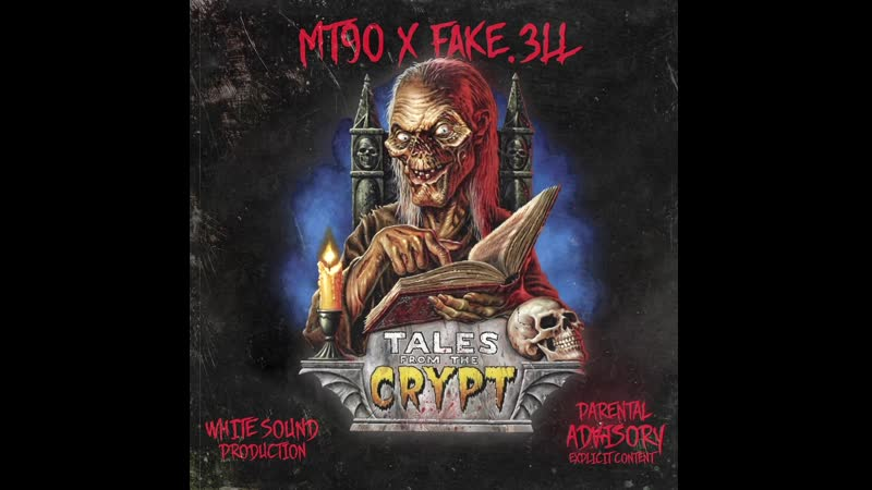 MT90 x Fake.3LL - TALES FROM THE CRYPT (prod. White Sound)