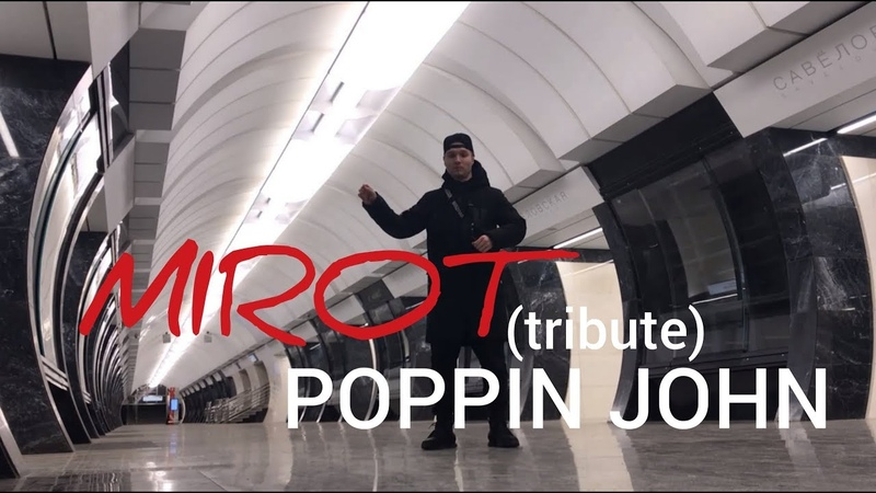 MIROT - About Time (POPPIN JOHN TRIBUTE)