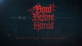 BOW BEFORE HORUS - COGNITIVE DISSONANCE SINGLE (2019) SW EXCLUSIVE