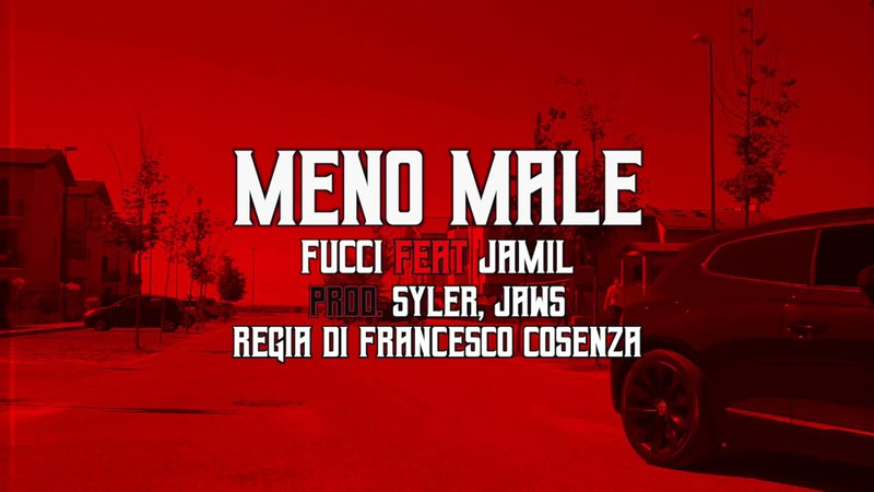 Fucci x Jamil - Meno Male (BangDaBengTV)