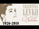 In Memory of Valentina Levko Star of the Bolshoi 1926 - 2018 Popular Russian Songs
