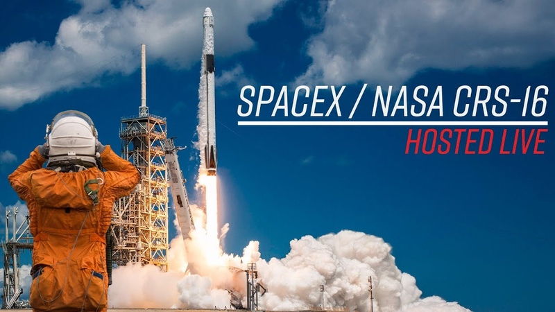 Watch SpaceX Launch NASA's CRS 16 to the International Space Station