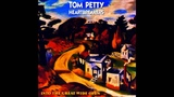 You And I Will Meet Again - Tom Petty