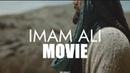 NEW IMAM ALI MOVIE TRAILER