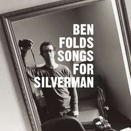 Ben Folds альбом Songs For Silverman