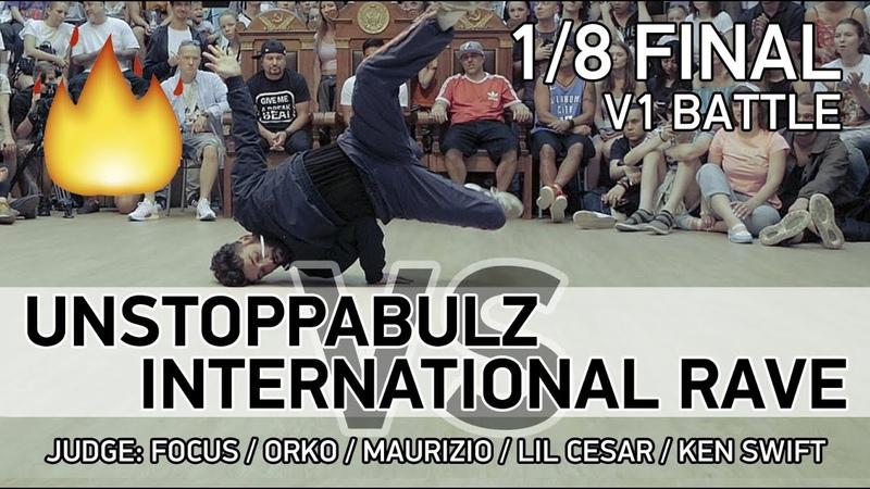 Unstoppabulz vs International Rave - 3x3 - 1/8 - V1 BATTLE - SPB - 23.07.18