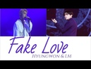 Fake Love Hyungwon and I.M Lyrics