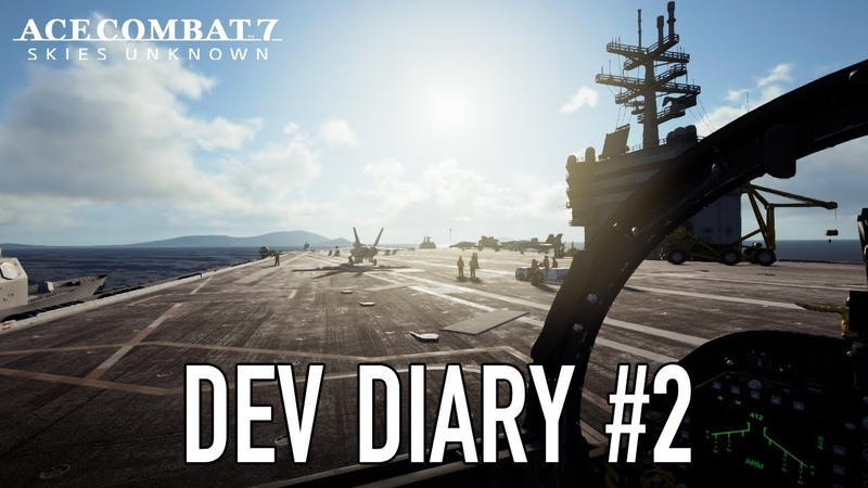 Ace Combat 7: Skies Unknown - PS4/XB1/PC - Dev Diary 2