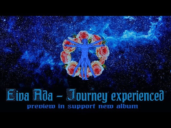 Eiva Ada - Journey experienced New album preview in support