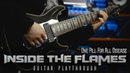 Inside the Flames - One Pill For All Disease - Guitar Playthrough    Groove Metal Death Metal 2018