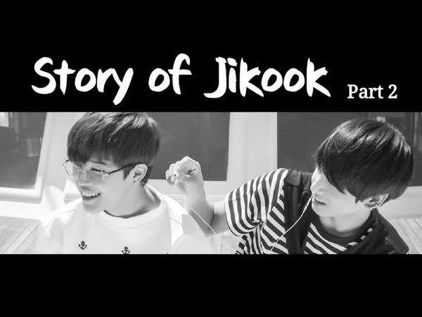 【Story of JIKOOK】PART1