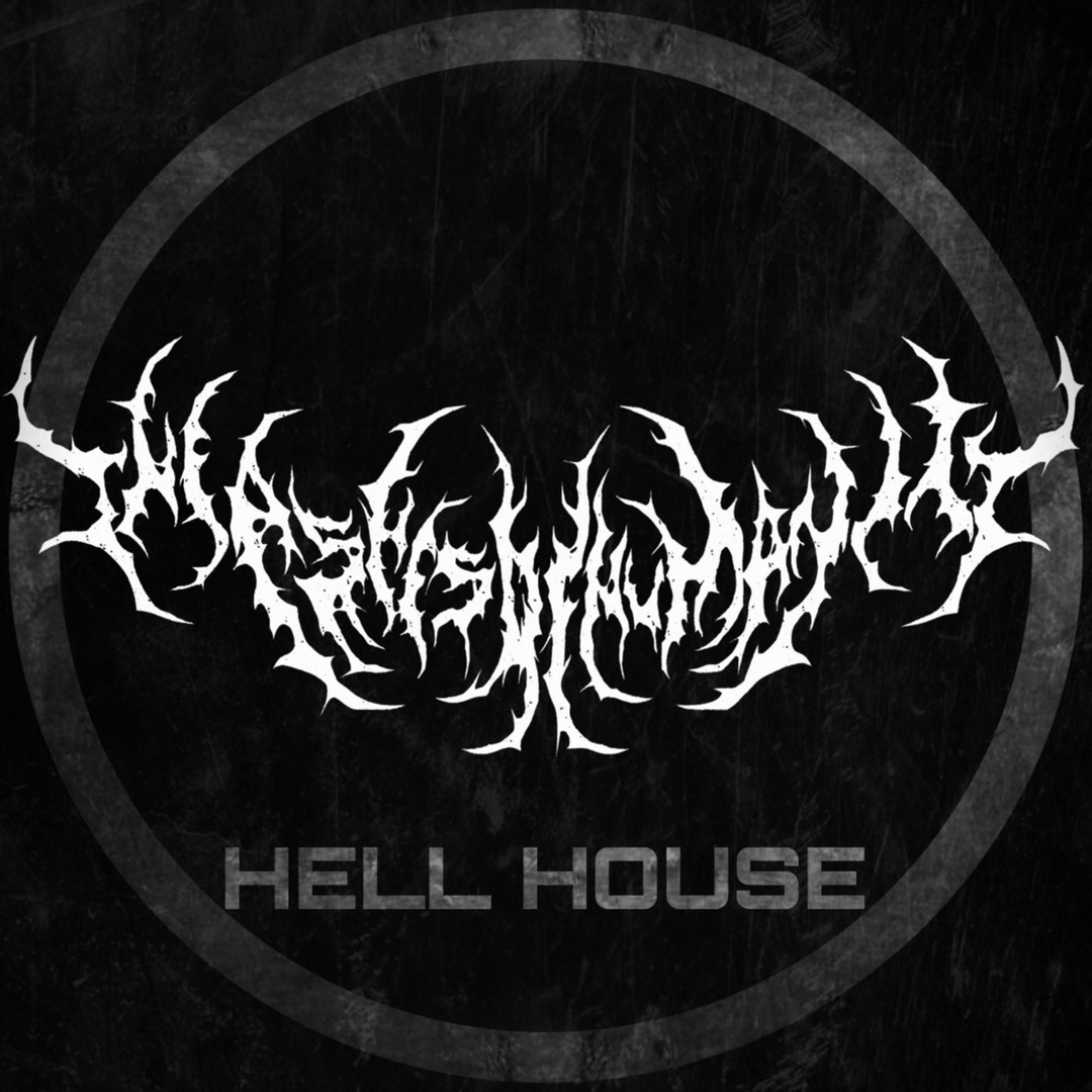 The Ashes of Humanity - Hell House [single] (2019)
