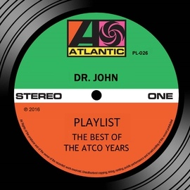 Dr. John альбом Playlist: The Best Of The Atco Years
