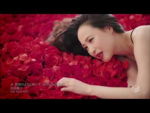 ▶ Seiko Matsuda Bara No You Ni Saite Sakura No You Ni Chitte 薔薇のように咲いて 桜のように散って 2016via torchbrows