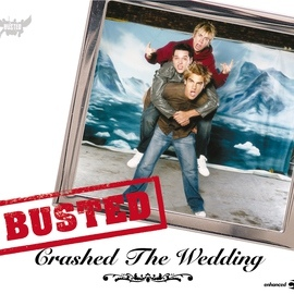 Busted альбом Crashed The Wedding