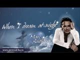 Marc Anthony - When I dream at night с переводом (Lyrics)