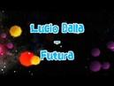 Lucio Dalla Futura Testo RORY