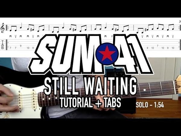 Still Waiting - Sum 41 (Tutorial Tabs)