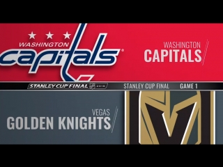 Stanley Cup Final 2018 Game 1 Washington Capitals-Vegas Golden Knights
