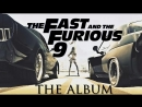 Fast & Furious 9 - The Album ( FAST AND FURIOUS 9 Full Soundtrack)_HD.mp4
